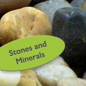 Stones & Minerals